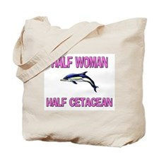 Half Woman Half Cetacean Tote Bag