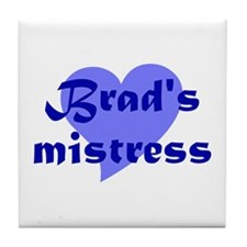 Brad's Mistress Tile Coaster