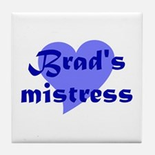 Brad's Mistress Tile Coaster