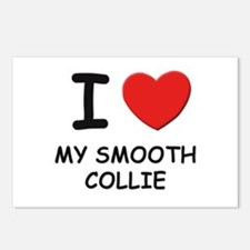I love MY SMOOTH COLLIE Postcards (Package of 8)