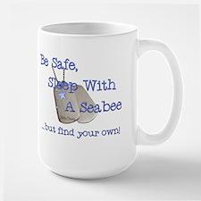 Be Safe Sleep with a Seabee Large Mug