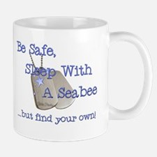 Be Safe Sleep with a Seabee Mug