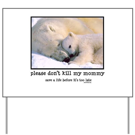 Save the Polar Bears Yard Sign