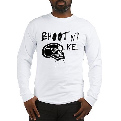 Bhootni Ke. Long Sleeve T-Shirt