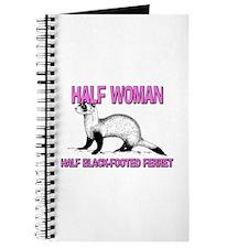 Half Woman Half Black-Footed Ferret Journal