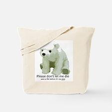 Please Dont Let Me Die Polar Tote Bag
