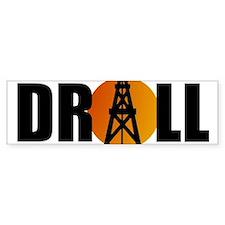 Drill 08 Bumper Bumper Sticker