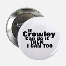 If Crowley can do it Button