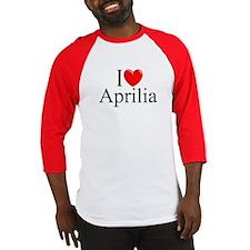 """""""I Love (Heart) Aprilia, Italy"""" Baseball Jersey"""