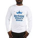 1st Birthday Prince's Grams! Long Sleeve T-Shirt