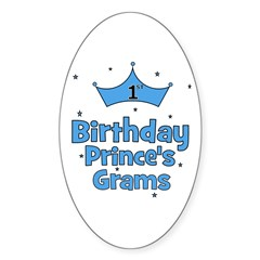 1st Birthday Prince's Grams! Oval Decal