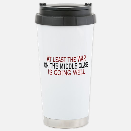War on Middle Class Stainless Steel Travel Mug