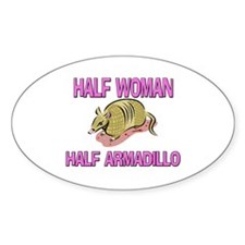 Half Woman Half Armadillo Oval Decal