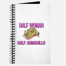 Half Woman Half Armadillo Journal