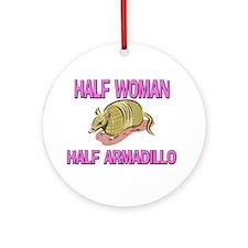 Half Woman Half Armadillo Ornament (Round)