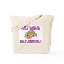 Half Woman Half Armadillo Tote Bag