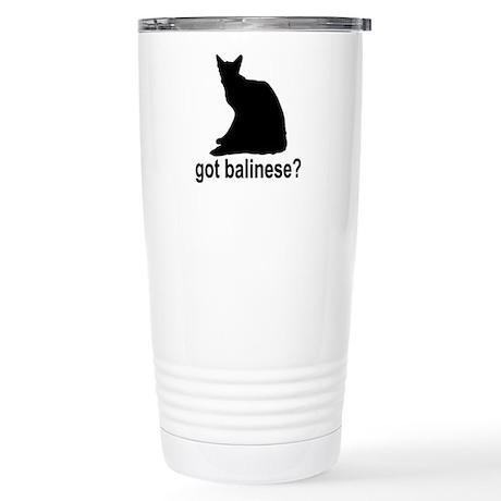 Got Balinese? Stainless Steel Travel Mug