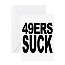 49ers Suck Greeting Card