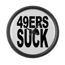 49ers Suck Large Wall Clock