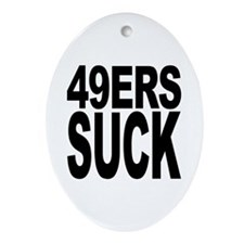 49ers Suck Oval Ornament