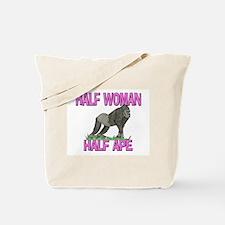 Half Woman Half Ape Tote Bag