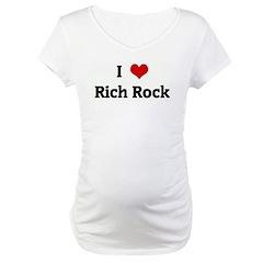 I Love Rich Rock Shirt
