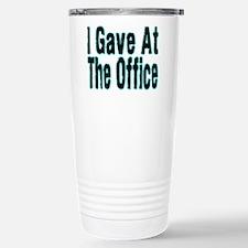 Gave At Office Travel Mug