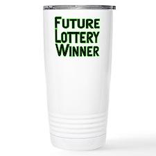 Future Lottery Winner Travel Mug