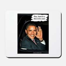 """Hey, America!"" Mousepad"