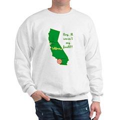 California Earthquake Sweatshirt