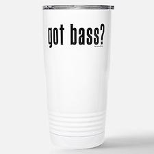 got bass? Stainless Steel Travel Mug