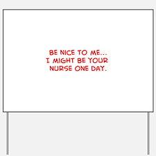 Unique Student nurse humor Yard Sign