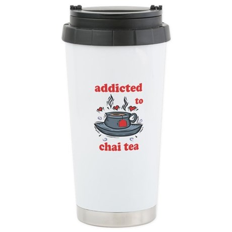Addicted To Chai Tea Stainless Steel Travel Mug