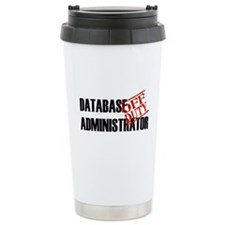Off Duty Database Admin Travel Mug