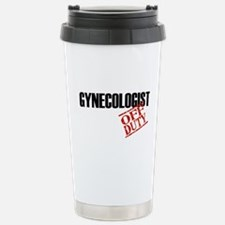 Off Duty Gynecologist Stainless Steel Travel Mug
