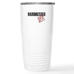 Off Duty Hairdresser Travel Mug