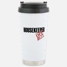 Off Duty Housekeeper Stainless Steel Travel Mug