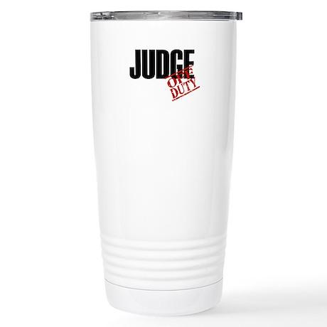 Off Duty Judge Stainless Steel Travel Mug