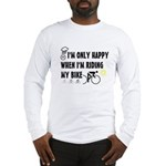 Only Happy Riding Long Sleeve T-Shirt