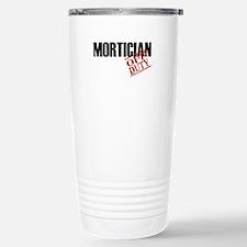 Off Duty Mortician Travel Mug
