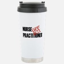 Off Duty Nurse Practitioner Stainless Steel Travel