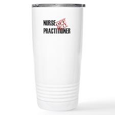 Off Duty Nurse Practitioner Travel Mug