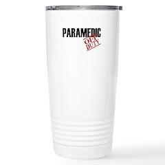 Off Duty Paramedic Stainless Steel Travel Mug