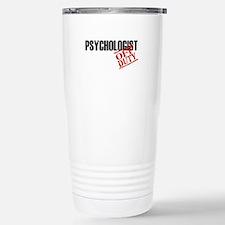 Off Duty Psychologist Travel Mug