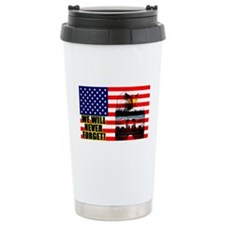 """We Will Never Forget"" Travel Mug"