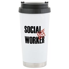 Off Duty Social Worker Stainless Steel Travel Mug
