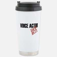 Off Duty Voice Actor Travel Mug