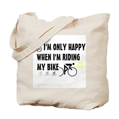 Only Happy Riding Tote Bag