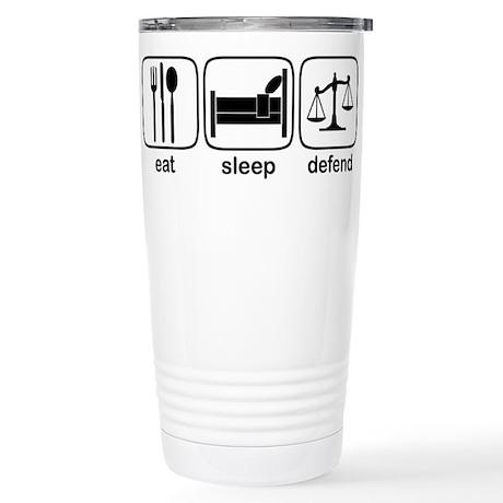 Eat Sleep Defend Stainless Steel Travel Mug