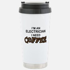 Electrician Need Coffee Stainless Steel Travel Mug